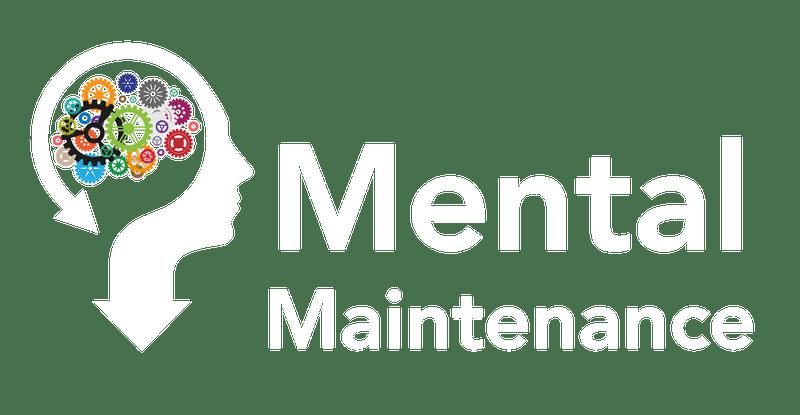 Mental Maintenance